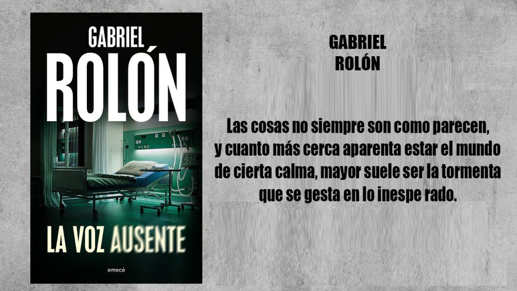 """#UnLibroParaLaReposera: """"La voz ausente"""", de Gabriel Rolón"""